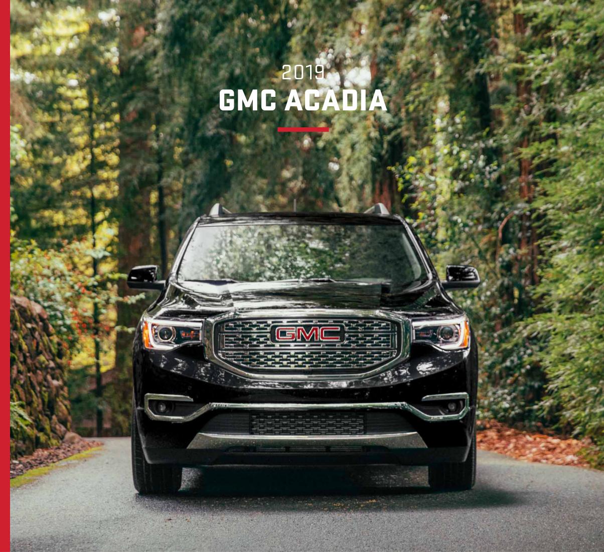 2019 Gmc Acadia: GM 2019 GMC Acadia Sales Brochure